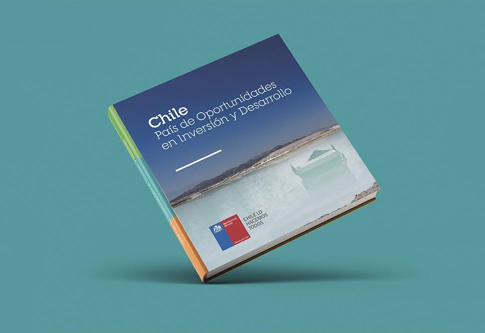 Chile País de Oportunidades en Inversión y Desarrollo – Ministerio de Minería